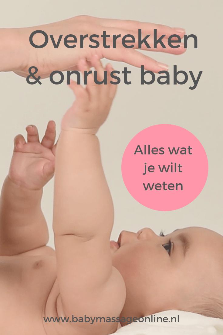 Overstrekken en onrust wat te doen bij jouw baby